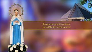 Rosaire du mardi 5 octobre, en la fête de Sainte Faustine