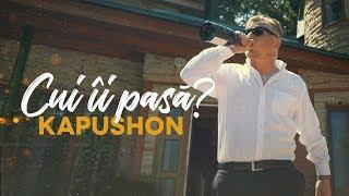 Kapushon - Cui ii pasa Video Oficial 2019