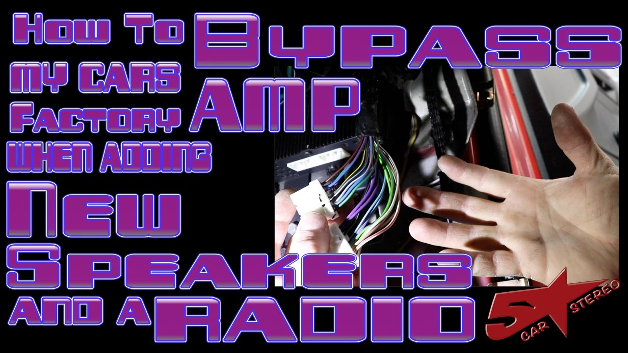 How to byp my cars factory amp when adding a new radio and ...  Bonneville Wiring Harness Bose on catera stereo wiring, bosch wiring, cooper wiring, fender wiring, 2006 escalade audio wiring,