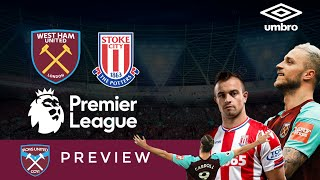 West ham united v stoke city match preview | premier league preview | live scores | irons united