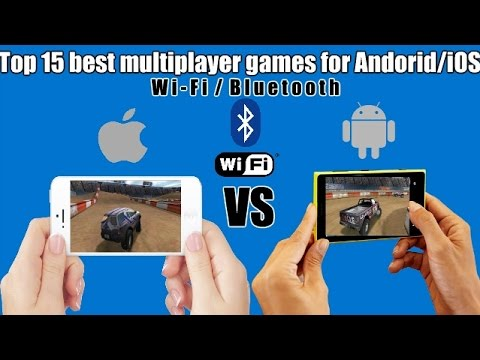 Top 15 best multiplayer games for Android/iOS (Wi-Fi/Bluetooth)