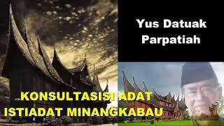 Konsultasi Adat Istiadat Minangkabau Bersama Yus Datuak Parpatiah