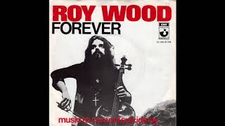 Watch Roy Wood Forever video