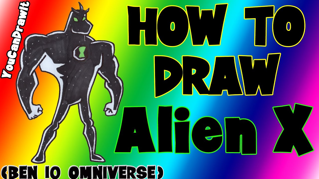 Download How To Draw Alien X from Ben 10 Omniverse ✎ YouCanDrawIt ツ 1080p HD