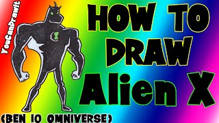 How To Draw Alien X from Ben 10 Omniverse ✎ YouCanDrawIt ツ 1080p HD