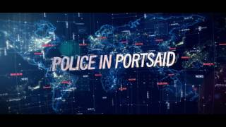 Police In Portsaid News Network