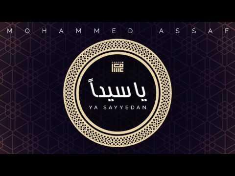 اغنية محمد عساف - يا سيداً