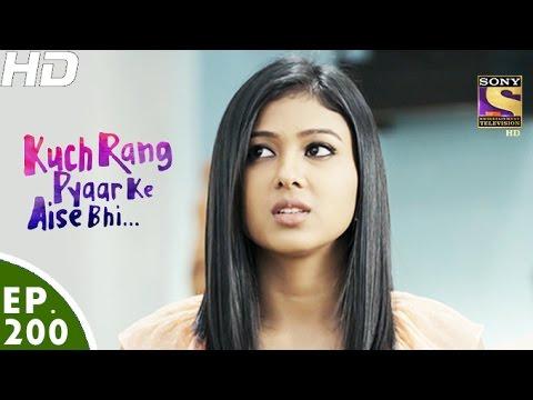 Kuch Rang Pyar Ke Aise Bhi - कुछ रंग प्यार के ऐसे भी - Episode 200 - 5th December, 2016