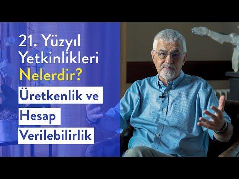 Prof. Dr. Erhan Erkut / 21. Yüzyıl Yetkinlikleri - Üretkenlik ve Hesap Verilebilirlik