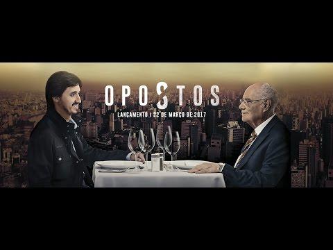 FILME OPOSTOS OFICIAL - Portugues