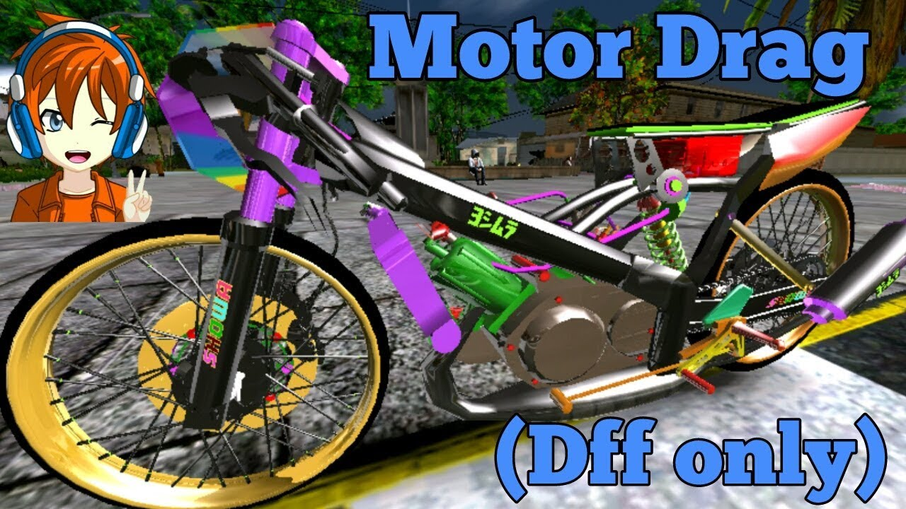 Gta Sa Android Motor Drag Dff Only