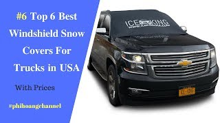Top 6 Best Windshield Snow Covers For Trucks in USA – Best Car Products 2018