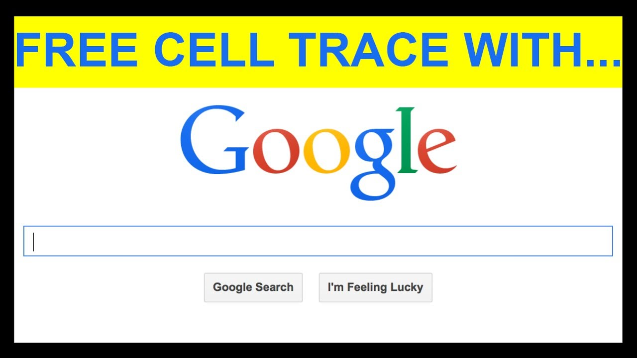 Free Cell Number Tracing Technique Watch Me Trace Cell Numbers - Find location of phone number on map