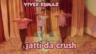 JATTI DA CRUSH | DANCE COVER | VIVEK KUMAR |  Kay vee singh | Nisha Bhatt