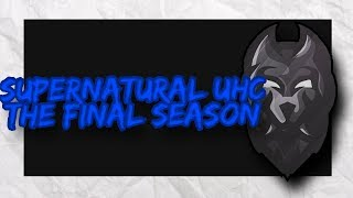 Supernatural UHC Season 4 - The Finale!