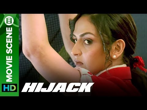 Esha Deol is caught by the hijackers - Hijack