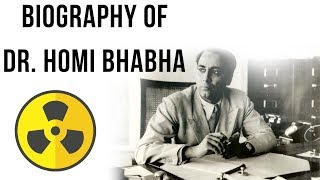 Biography of Dr Homi Bhabha, Indian Nuclear Physicist & Father of Indian Nuclear Programme