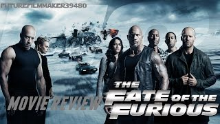 The Fate of the Furious (2017) - Movie Review