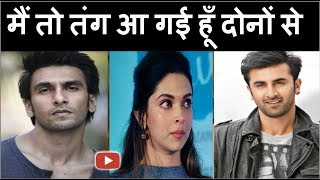 """Ranveer Aur Ranbir Ki Wajah Se Ek Bar Fir Badnaam Hui """"Deepika Padukone"""""""