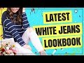 WHAT TO WEAR WITH WHITE JEANS THIS SPRING / SUMMER | WHITE JEANS LOOKBOOK