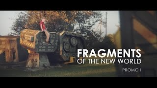 Fragments Of The New World / Promo 1