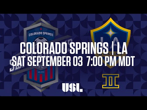 WATCH LIVE: Colorado Springs Switchbacks FC vs LA Galaxy II