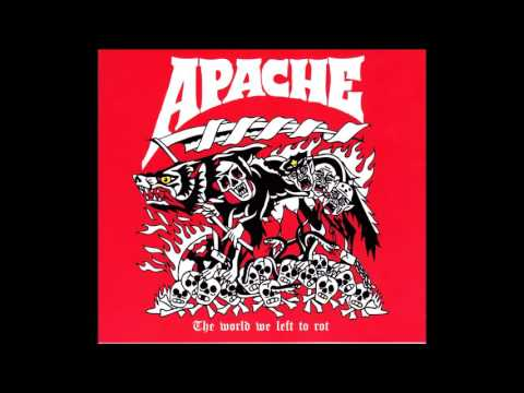 Apache the world we left to rot 2016 full ep