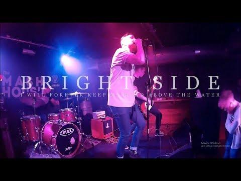 Bright Side - Last Show - Full Set Multi Cam
