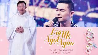 Lời mẹ ngọt ngào Nguyễn Hồng Ân Ft. Lm. Pl. Phan Xuân Lành
