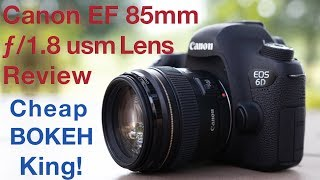 Canon EF 85mm f 1 8 usm Lens Review BOKEH King