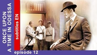 Once Upon a Time in Odessa - Episode 12. Tv Series. StarMedia. Adventure Melodrama.English Subtitles