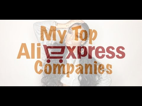 My Top Favorite Aliexpress Companies