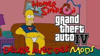 GTA IV - Homer Simpson Délire avec des Mods (FR)