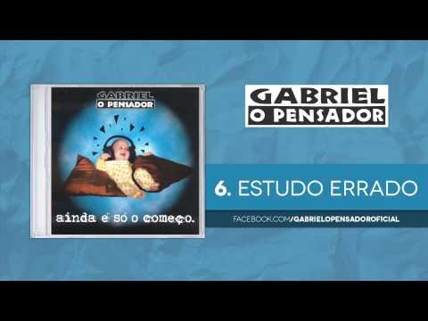 Estudo Errado Gabriel O Pensador Letrasmusbr