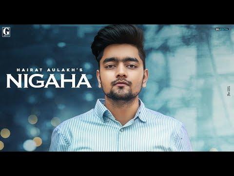Nigaha : Hairat Aulakh (Full Song) Latest Punjabi Songs 2020 | Geet MP3