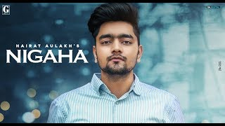 Nigaha (Hairat Aulakh) Mp3 Song Download