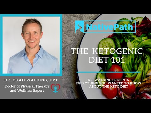 dr.-chad-walding,-dpt-presents:-the-keto-diet-101