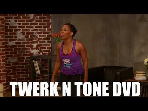NEW Twerk N Tone DVD Available NOW!!!
