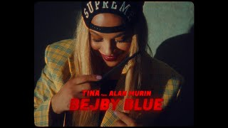 Tina ft. Alan Murin - BEJBY BLUE |Official Video|