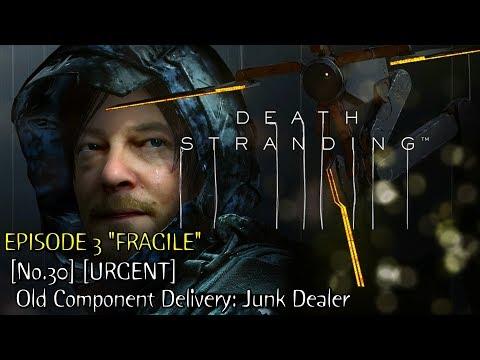 Death Stranding ★ Episode 3 ★ [No.30] [URGENT] Old Component Delivery: Junk Dealer [Walkthrough]