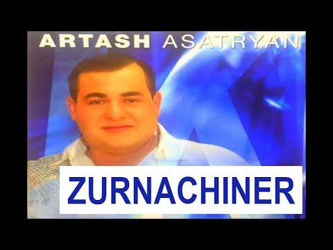 Artash Asatryan - Zurnachiner / Audio /