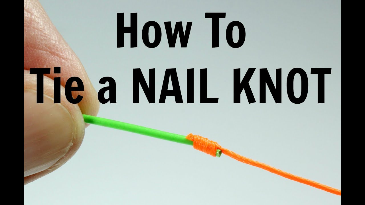 How To Tie A Nail Knot Youtube