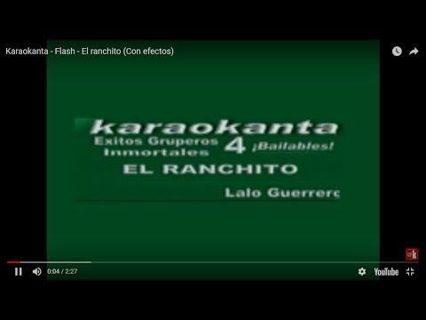 Karaokanta - Flash - El ranchito (Con efectos)