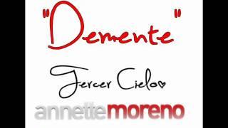 Demente-Tercer Cielo y Anette Moreno