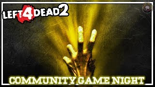Left 4 Dead 2 | Community Game Night EP6