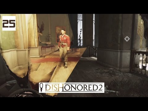 Dishonored 2 Gameplay Part 25 - Stinging Nettle - Lets Play Walkthrough Stealth PC
