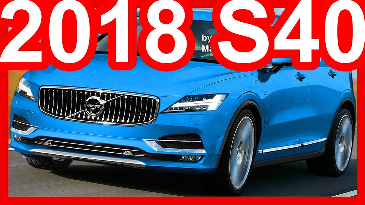2018 volvo c40. Beautiful Volvo PHOTOSHOP Novo Volvo S40 2018 Volvo In Volvo C40