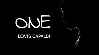 One Lyrics - Lewis Capaldi