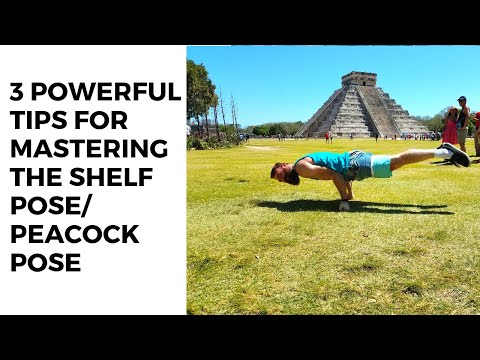 3 Powerful Tips for Mastering the Shelf Pose/ Peacock Pose/ Mayurasana
