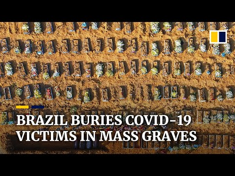 Brazil virus deaths surge, mass graves are dug, and president says 'so'?